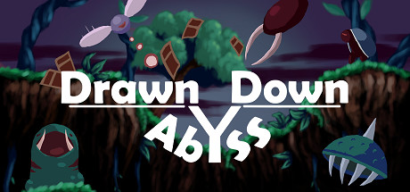Drawn Down Abyss